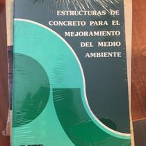 Libro Estructuras De Concreto Mejoramiento De Medio Ambiente