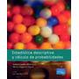 Estadística Descriptiva Y Cálculo. Castillo. Libro Digital