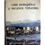 Grandes Temas Salvat- Crisis Energetica Y Recursos Naturales