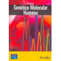 Genetica Molecular Humana 2ª Ed Sudbery Pearson