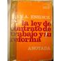 Juan Ensinck / La Ley De Contrato De Trabajo Y Su Reforma