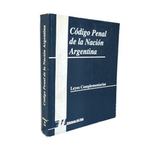 Codigo Penal De La Nacion Argentina Leyes Complementarias