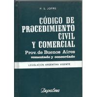 Codigo Procedimiento Civil Comer Pcia Bs Aires Comenta Jofre