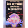 Los Extraños Poderes De La Mente Por John Taylor Ed. Nauta
