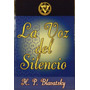 La Voz Del Silencio - H. P. Blavatsky (teosofía)