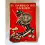 El Embrujo Del Casino German Baumgart Editorial Teve
