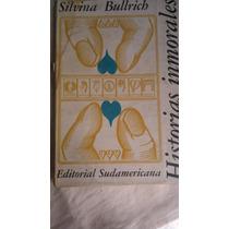 108 Historias Inmorales Silvina Bulrich Sudamericana 1973