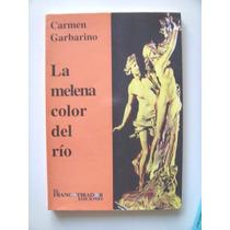 Garbarino Carmen: La Melena Color Del Rio. Firmado.
