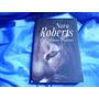 Colinas Negras - Nora Roberts Amores Odios Lugar Salvaje