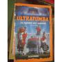 Ultratumba;el Equipo Del Terror(nro12)(tom B Stone)