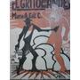 El Grito De Los Andes (1ra Ed,s/uso) - Mario Gilt Contreras