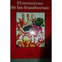 El Monstruo De Las Frambuesas De Mario Mendez