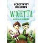 Wigetta Un Viaje Magico De Vegetta 777, Willerex