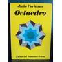 Julio Cortázar - Octaedro (1° Edición)