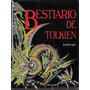 Bestiario De Tolkien. David Day. Libro Digital