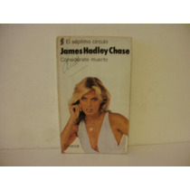 Considerate Muerto - James Hadley Chase