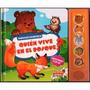 Libro ¿quien Vive En El Bosque? Pop Up Y Sonido / Z. Devoto
