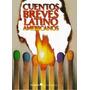 Cuentos Breves Latinoamericanos. Coedicion Latinoamericano