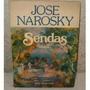 Sendas José Narosky Aforismos Libro Usado Excelente Estado