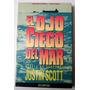 El Ojo Ciego Del Mar. Scott, Justin