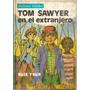 Tom Sawyer En El Extranjero - M.twain - Biblioteca Billiken