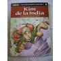 Kim De La India- Rudyard Kipling-coleccion Genios