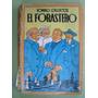 El Forastero - Romulo Gallegos - Ed. Renovacion