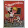 Mi Pequeño Diccionario Infantil Ilustrado Edit. Fher 1967