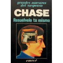 Resuelvelo Tu Mismo - James Hadley Chase