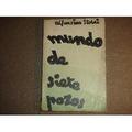 Alfonsina Storni . Mundo De Siete Pozos. Primera Ed.