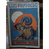 El Manton Negro. Luis Pirandello