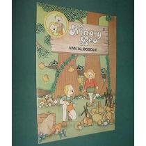 Libro Cuento - Nina Y Leo Van Al Bosque - Bruguera 1981