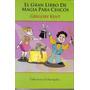 El Gran Libro De Magía Para Chicos - Gregory Kent - Nuevo