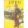 Jorli- Juana Spyri Coleccion Robin Hood Edicion 1964