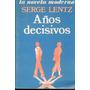 Años Decisivos. Serge Lentz