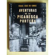 Aventuras De La Picaresca Porteña / Chas De La Chruz