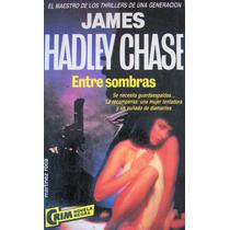 James Hadley Chase, Entre Sombras, Ed. Martinez Roca