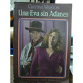 Una Eva Sin Adanes. Cristina Wargon