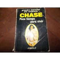 Chase - Poco Tiempo Para Vivir-grandes Maestros Del Suspenso