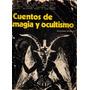 Cuentos De Magia Y Ocultismo Autores Varios Edicion 1976