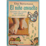 El Niño Envuelto Bornemann Elsa Cuentos Infantiles