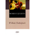 Romeo Y Julieta. William Shakespeare (nuevo)