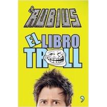 El Libro Troll De Doblas - Elrubius , Ruben