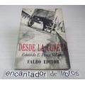 Eduardo E. Perez Villamil - Desde La Cuneta (1° Ed.1966)