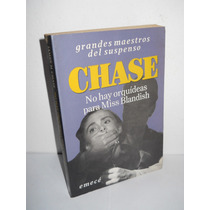 No Hay Orquídeas Para Miss Blandish - James H.chase