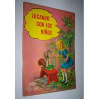 Jugando Con Los Niños Editorial Vasco Americana 1974 Franco