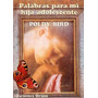 Poldy Bird - Palabras Para Mi Hija Adolescente