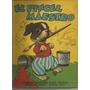 Libro Para Pintar /el Pincel Maestro / Año 1957 /