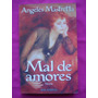 Mal De Amores - Angeles Mastretta - Seix Barral