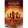 Crónicas De Narnia 3 El Caballo Y El Muchacho - Lewis C S -